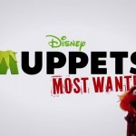 Comic Con Tips - Muppets Most Wanted