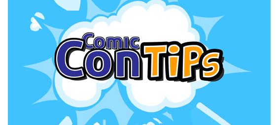Comic Con Tips