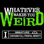 WhateverMakesYouWeird